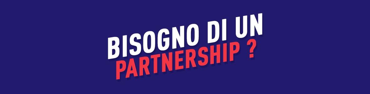 Besoin d'un partenariat